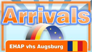 Arrivals – Ein offenes Ohr für EU-Migranten. EHAP an der vhs Augsburg. [Rumänisch]