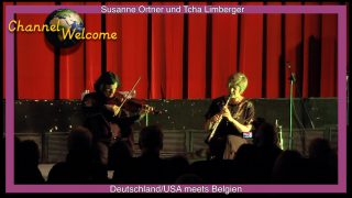 Susanne Ortner und & Tcha Limberger- Deutschland/USA meets Belgien