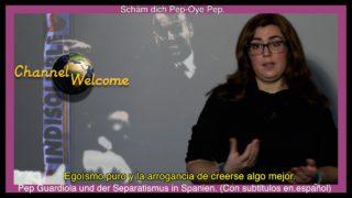 Schäm dich Pep-Oye Pep. Pep Guardiola und der Separatismus in Spanien. (Con subtitulos en.español)