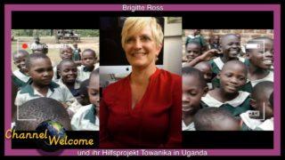 Brigitte Ross und ihr Hilfsprojekt Towanika in Uganda