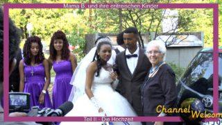 Mama B. und ihre eritreischen Kinder –  Teil II Die Hochzeit