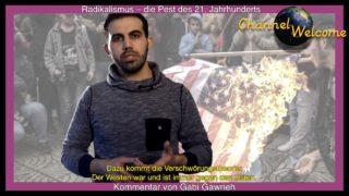 Radikalismus – die Pest des 21. Jahrhunderts. Von Gabi Gawrieh التطرف أو طاعون القرن الحادي والعشرين