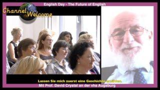 English Day -The Future of English mit Prof. David Crystal an der vhs Augsburg [English/dt.UT]