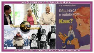 Julia Gippenreiter – Professorin, Buchautorin und Olympiateilnehmerin aus Moskau (in Ru. mit UT.)