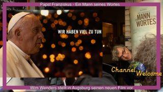 Papst Franziskus- Ein Mann seines Wortes. Wim Wenders in Augsburg
