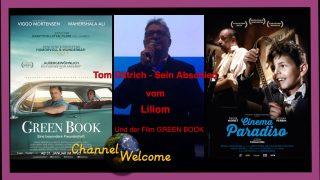 Tom Dittrich – Sein Abschied vom Liliom und der Film GREEN BOOK