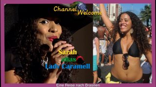 Sarah alias Lady Caramell – Eine Reise nach Brasilien