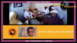 SAVE AFRICAN CHILDREN – Peter und Bertrand in Lomé/Togo