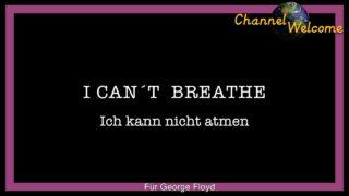 I CAN´T BREATHE   Ich kann nicht atmen – Für George Floyd