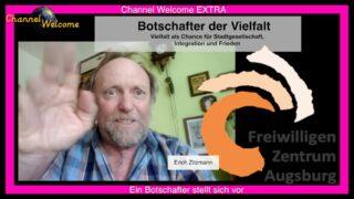 Erich Zitzmann – Ein Botschafter stellt sich vor. Das Freiwilligen Zentrum Augsburg
